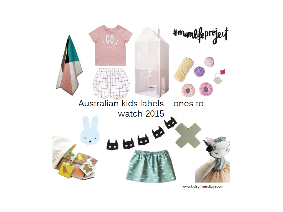 Australian kids labels – ones to watch 2015